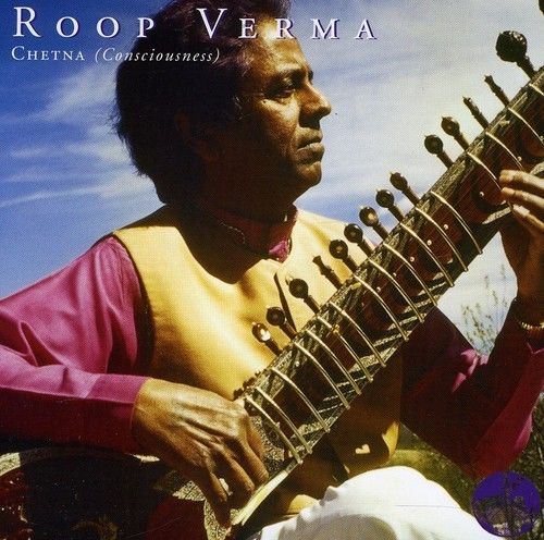 Chetna (Consciousness) CD - Roop Verma